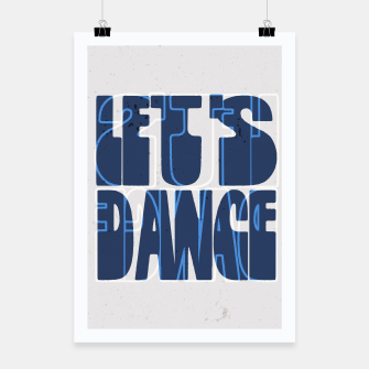 Miniatur Quote - let's dance Poster, Live Heroes