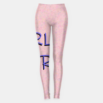 Thumbnail image of GRL PWR Leggings, Live Heroes