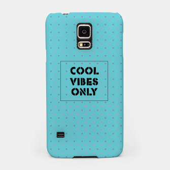 Thumbnail image of Cool Vibes Only Samsung Case, Live Heroes