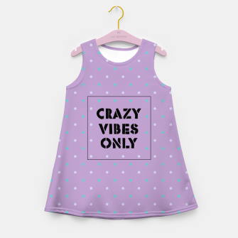 Thumbnail image of Crazy Vibes Only  Girl's summer dress, Live Heroes