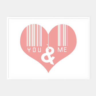 Thumbnail image of You & Me Framed poster, Live Heroes