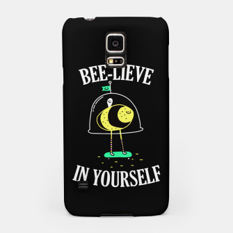 Beelieve In Yourself Samsung Case obraz miniatury