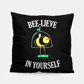 Beelieve In Yourself Pillow obraz miniatury