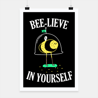 Beelieve In Yourself Poster obraz miniatury