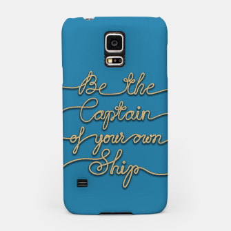 Miniaturka Be the Captain of your own Ship (Blue and Beige) Samsung Case, Live Heroes