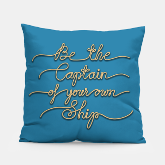 Miniaturka Be the Captain of your own Ship (Blue and Beige) Pillow, Live Heroes