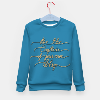 Miniaturka Be the Captain of your own Ship (Blue and Beige) Kid's sweater, Live Heroes
