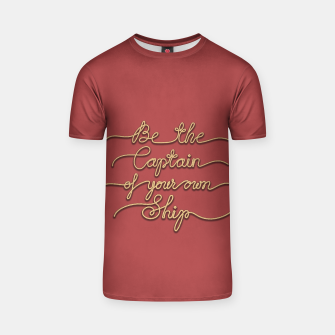 Miniaturka Be the Captain of your own Ship (Red and Beige) T-shirt, Live Heroes