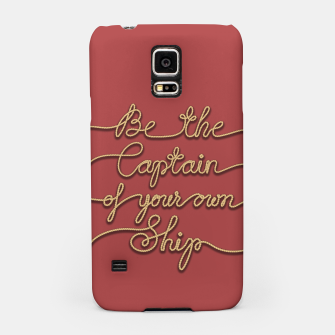 Miniaturka Be the Captain of your own Ship (Red and Beige) Samsung Case, Live Heroes