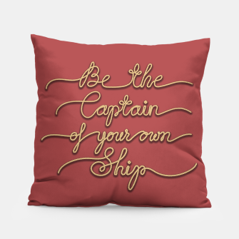 Miniaturka Be the Captain of your own Ship (Red and Beige) Pillow, Live Heroes