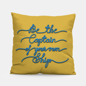 Miniaturka Be the Captain of your own Ship (Yellow and Blue) Pillow, Live Heroes