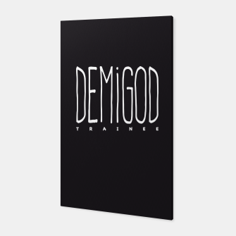 Demigod Trainee (White on Black) Canvas thumbnail image