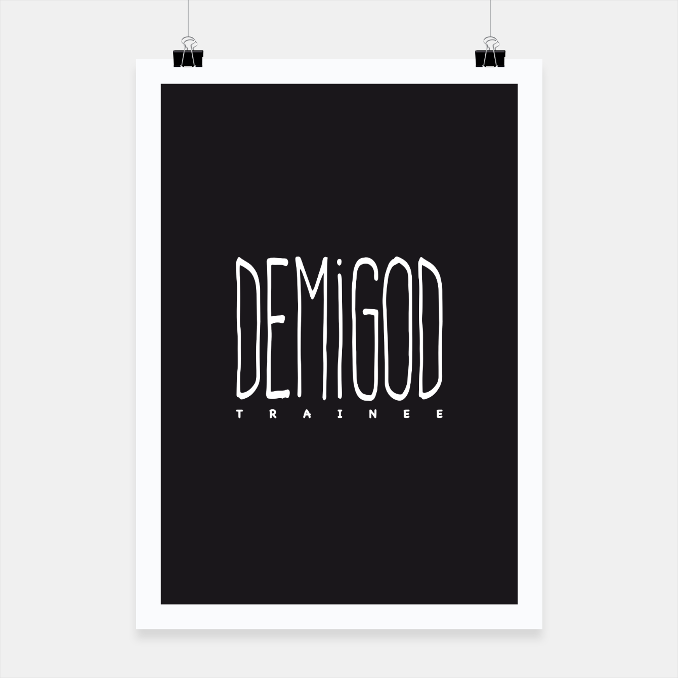 Image of Demigod Trainee (White on Black) Plakat - Live Heroes