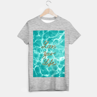 Thumbnail image of Love Your Life - Pool Dream #1 Edition #typo #decor #art T-Shirt regulär, Live Heroes