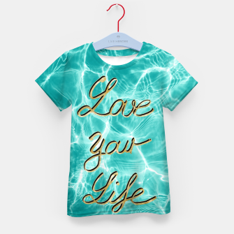 Love Your Life - Pool Dream #1 Edition #typo #decor #art T-Shirt für kinder thumbnail image