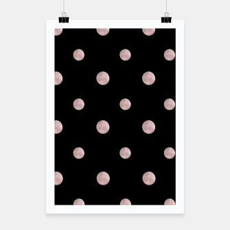 Happy Polka Dots Rose Gold on Black #1 #decor #art Plakat obraz miniatury