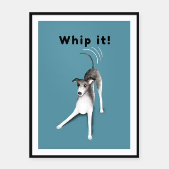 Whip it! (Blue-Grey) Framed poster miniature