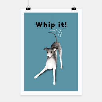 Whip it! (Blue-Grey) Poster miniature