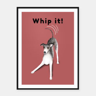 Thumbnail image of Whip it! (Blush Red) Framed poster, Live Heroes