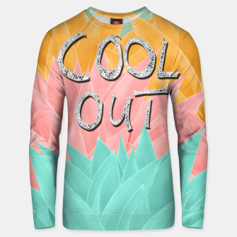 COOL OUT #2 #motivational #typo #decor #art  Unisex sweatshirt obraz miniatury