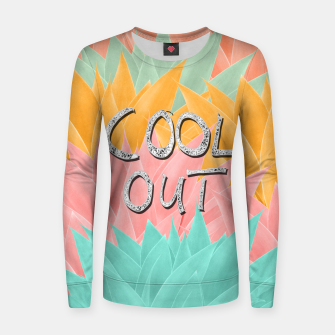 COOL OUT #2 #motivational #typo #decor #art  Frauen sweatshirt obraz miniatury