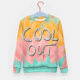 Thumbnail image of COOL OUT #2 #motivational #typo #decor #art  Kindersweatshirt, Live Heroes