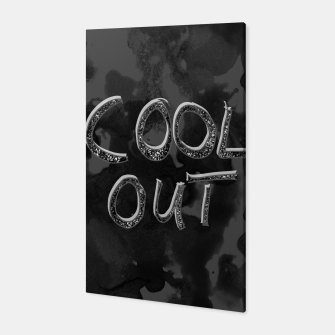 Miniatur COOL OUT #1 #motivational #typo #decor #art  Canvas, Live Heroes