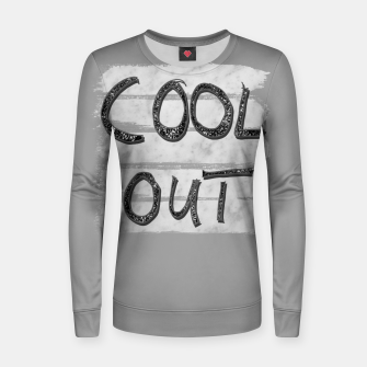 Miniaturka COOL OUT #3 #motivational #typo #decor #art Frauen sweatshirt, Live Heroes