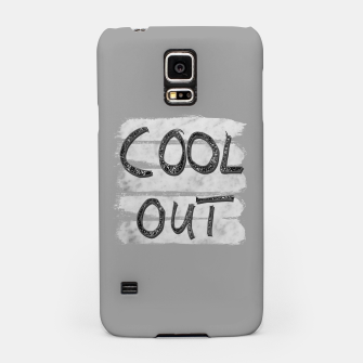 Miniatur COOL OUT #3 #motivational #typo #decor #art Handyhülle für Samsung, Live Heroes