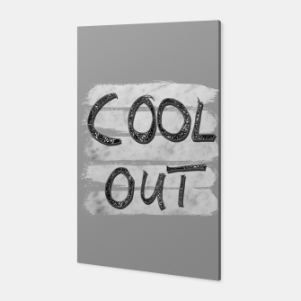 Miniaturka COOL OUT #3 #motivational #typo #decor #art Canvas, Live Heroes