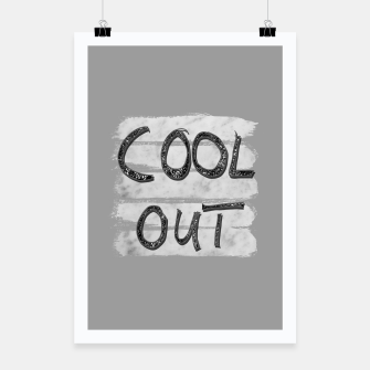 Miniatur COOL OUT #3 #motivational #typo #decor #art Plakat, Live Heroes