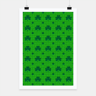 Thumbnail image of Green shamrocks pattern  Poster, Live Heroes
