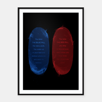 Thumbnail image of Red Pill Blue Pill Framed poster, Live Heroes