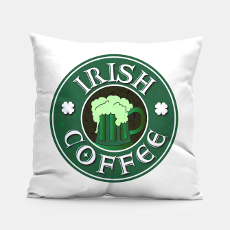 Miniature de image de Irish Coffee Parody Pillow, Live Heroes