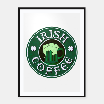 Miniature de image de Irish Coffee Parody Framed poster, Live Heroes