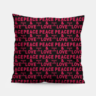 Thumbnail image of Peace and Love Typographic Pattern Pillow, Live Heroes
