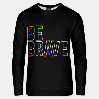 Miniaturka Be Brave Unisex sweater, Live Heroes