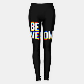 Miniature de image de Be Awesome Leggings, Live Heroes