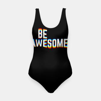 Thumbnail image of Be Awesome Swimsuit, Live Heroes