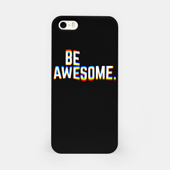 Miniature de image de Be Awesome iPhone Case, Live Heroes