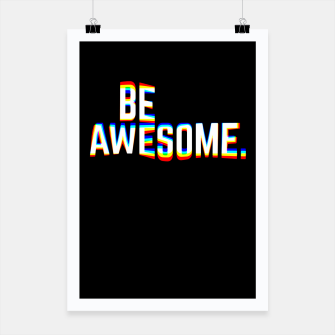 Miniature de image de Be Awesome Poster, Live Heroes