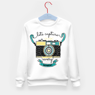 Thumbnail image of Let's Capture Every Moment Kid's sweater, Live Heroes