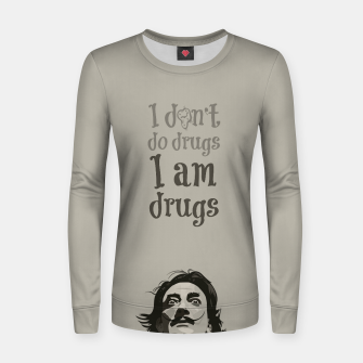 Miniaturka I am drugs Women sweater, Live Heroes