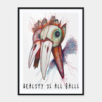 Miniatur Reality is all balls Framed poster, Live Heroes