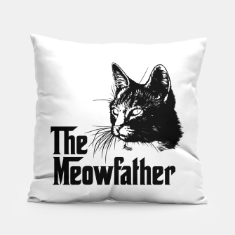 Thumbnail image of The meowfather Pillow, Live Heroes