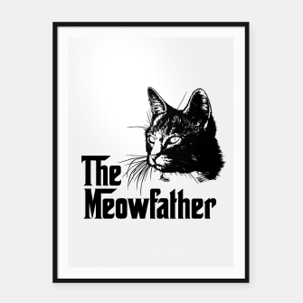 Thumbnail image of The meowfather Framed poster, Live Heroes