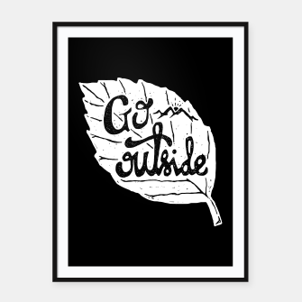 Go Outside Framed poster miniature