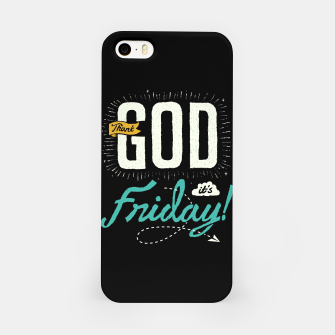Miniatur Thank GOD it's Friday iPhone Case, Live Heroes
