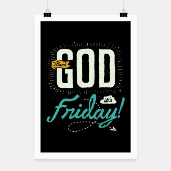 Miniatur Thank GOD it's Friday Poster, Live Heroes