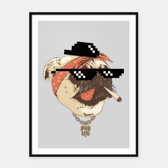Thumbnail image of Pug Life Framed poster, Live Heroes